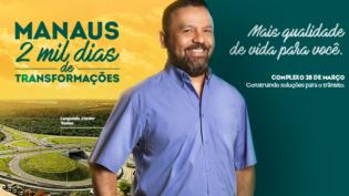 Manaus, dois mil dias de transformações