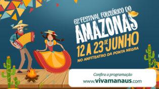 62ª Festival Folclórico do Amazonas.Venha se divertir com a nossa tradição popular