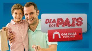 Dia dos Pais: confira dicas de presentes incríveis nas Galerias Populares
