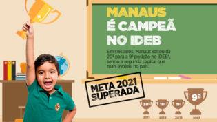 Manaus é Campeã no Ideb