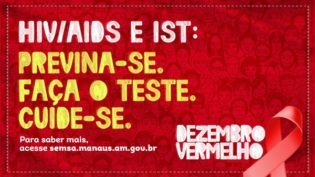 Dezembro Vermelho conscientiza a população contra o avanço do HIV/AIDS e das Infecções Sexualmente Transmissíveis