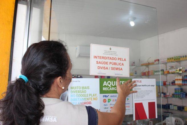 Farmácias foram interditadas (Foto: Visa Manaus/Divulgação)