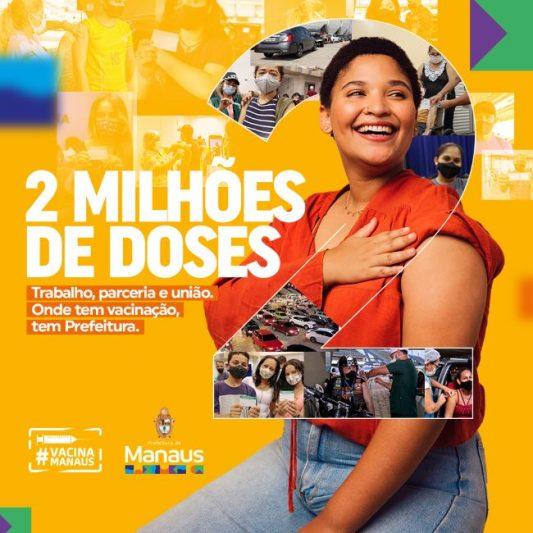 Dois milhões de doses em Manaus